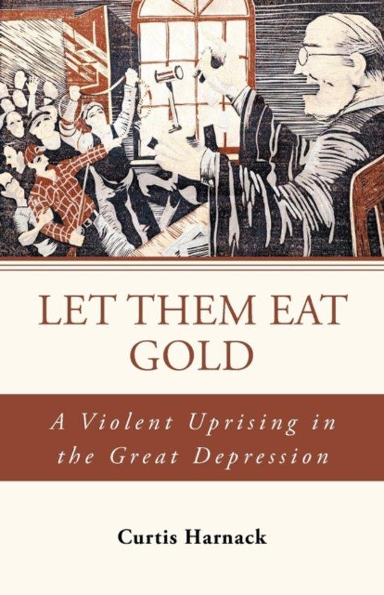 Let Them Eat Gold