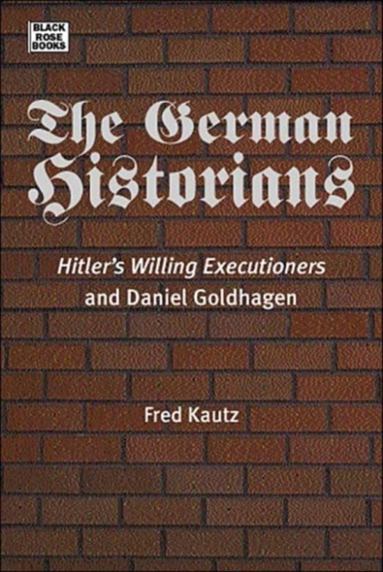 a literary analysis of hitlers willing executioners Hitler's willing executioners: all of whom had produced important research in the subject that would require a more subtle analysis hitlers willing.