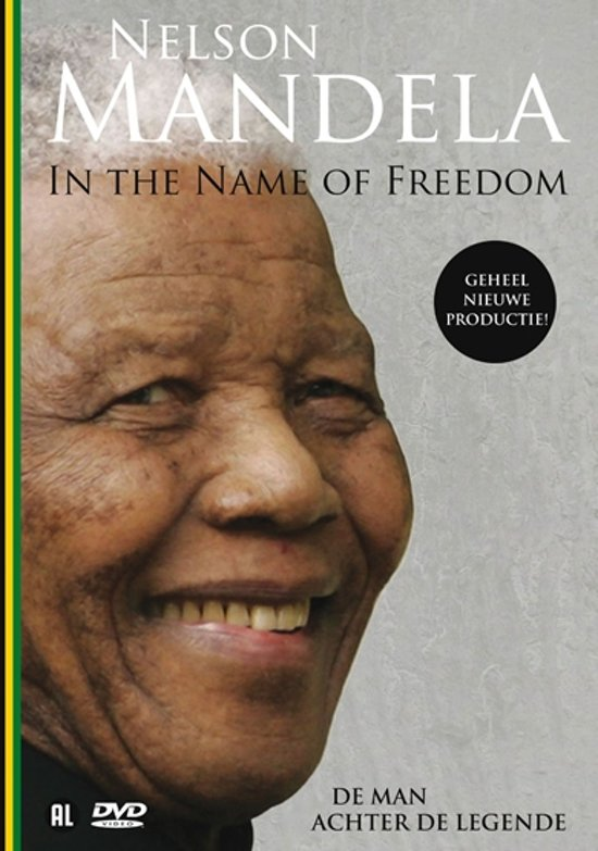 Nelson Mandela-In The Name Of Freedom