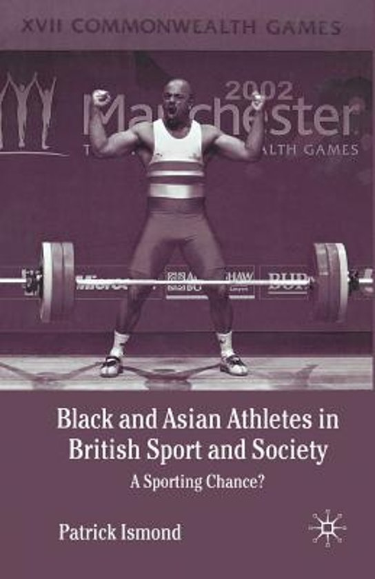 Black and Asian Athletes in British Sport and Society