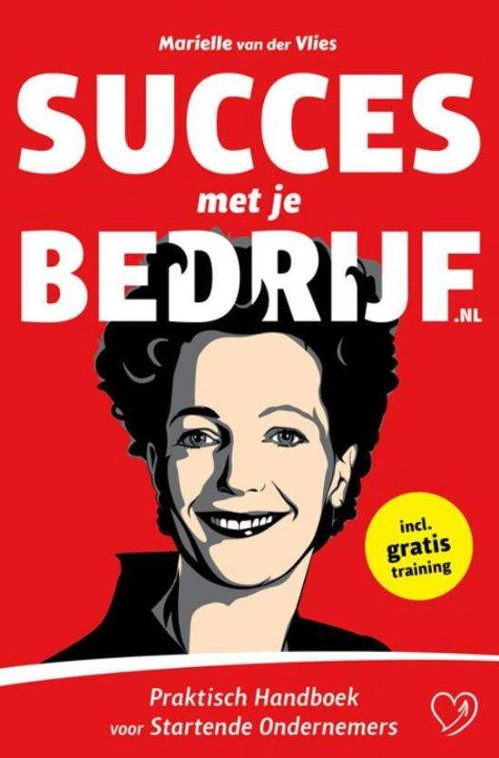 Boek cover Succes met je bedrijf van Marielle van der Vlies (Paperback)