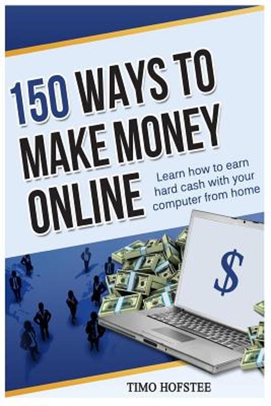 150 Ways to Make Money Online