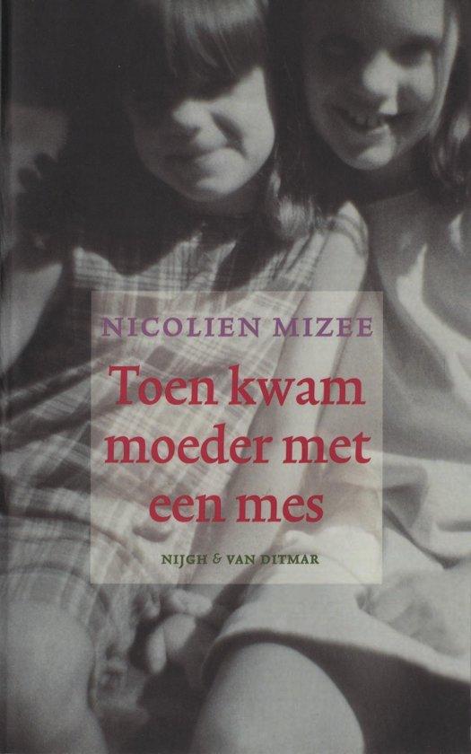 Boek cover Toen kwam moeder met een mes van Nicolien Mizee (Onbekend)