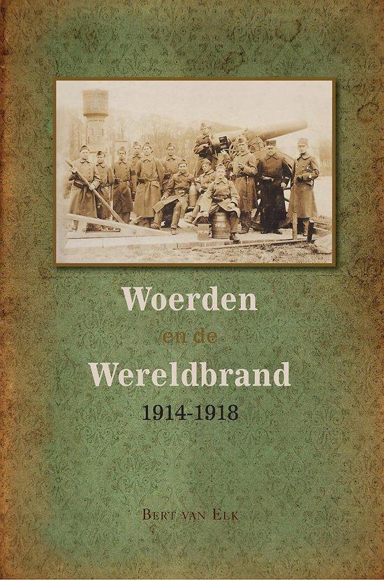 Woerden en de wereldbrand 1914-1918