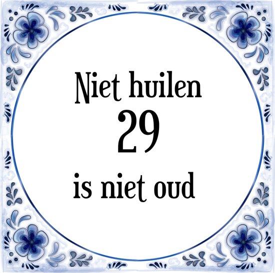 29 jaar bol.| Verjaardag Tegeltje met Spreuk (29 jaar: Niet huilen 29  29 jaar