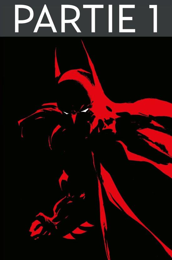 Batman - Amère victoire - Partie 1