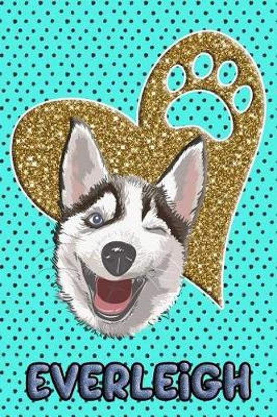 Husky Life Everleigh