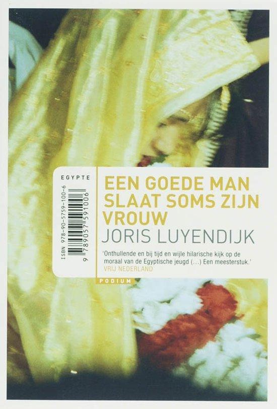Joris-Luyendijk-Een-goede-man-slaat-soms-zijn-vrouw---10-euro-editie
