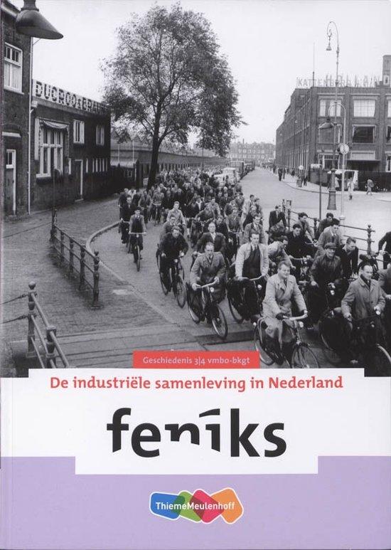 Feniks / 3/4 VMBO-bKGT / deel De industriële samenleving in Nederland