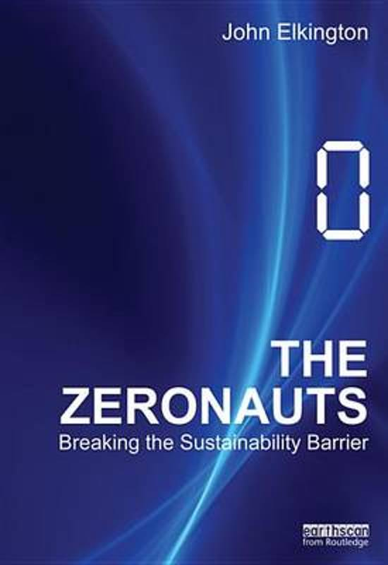 The Zeronauts: Breaking the Sustainability Barrier