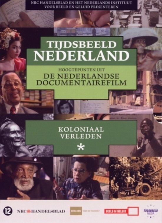 Tijdsbeeld Nederland - Koloniaal Verleden