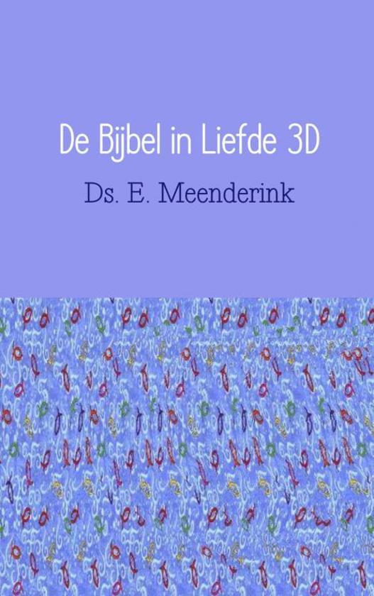 De Bijbel in liefde 3D