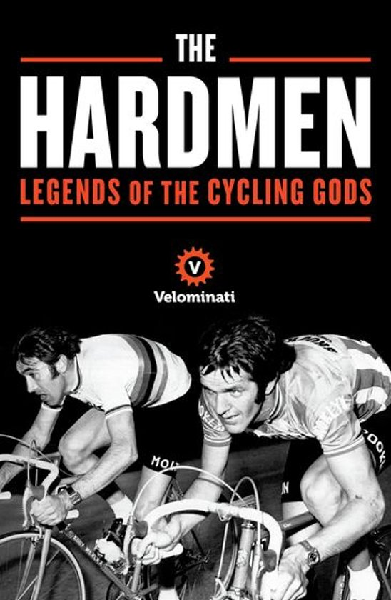 Boek cover The Hardmen van The Velominati (Onbekend)