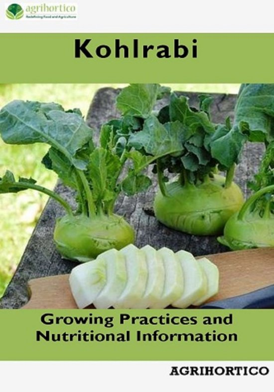 Kohlrabi: Growing Practices and Nutritional Information