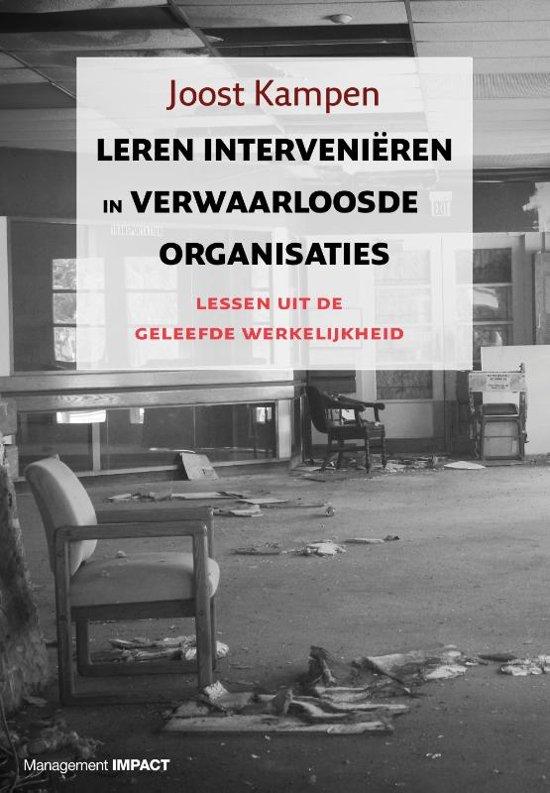 Boek cover Leren interveniëren in verwaarloosde organisaties van Joost Kampen (Hardcover)