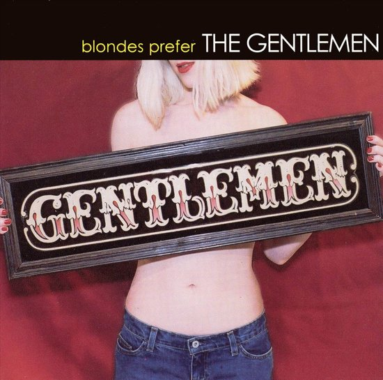 Blondes Prefer the Gentlemen