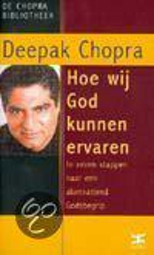 Hoe Wij God Kunnen Ervaren - Deepak Chopra pdf epub