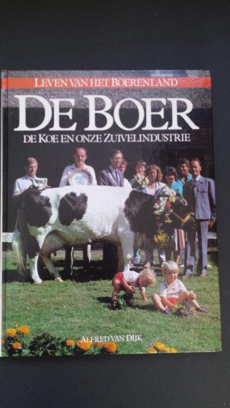 Boer de koe en onze zuivelindustrie - Dyk |