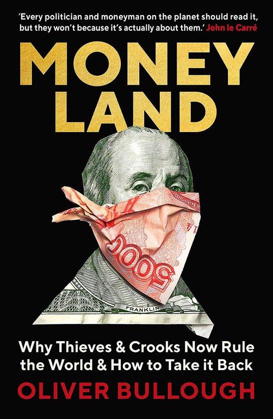 Boek cover Moneyland van Oliver Bullough (Paperback)