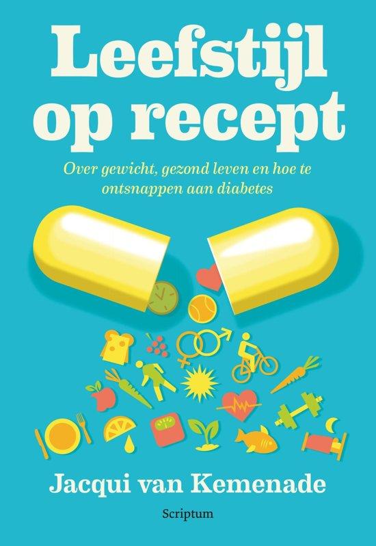 Boek cover Leefstijl op recept van Jacqui van Kemenade (Onbekend)