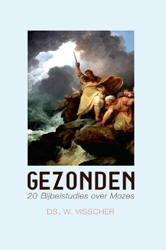 Gezonden, bijbelstudies over het leven van Mozes