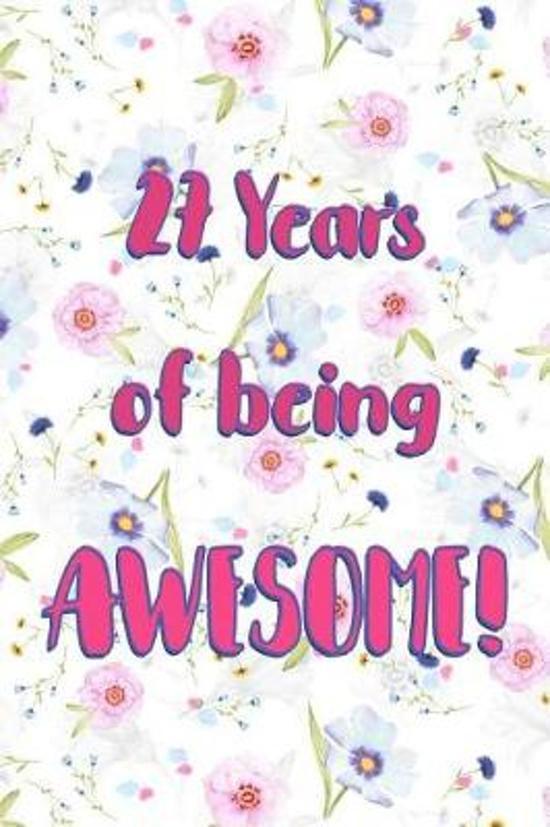 27 Years Of Being Awesome