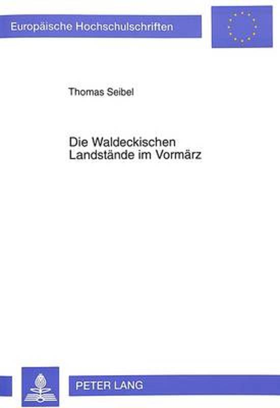 Die Waldeckischen Landstaende Im Vormaerz