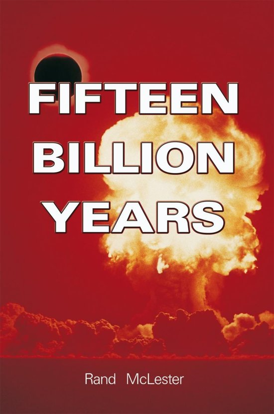 Fifteen Billion Years