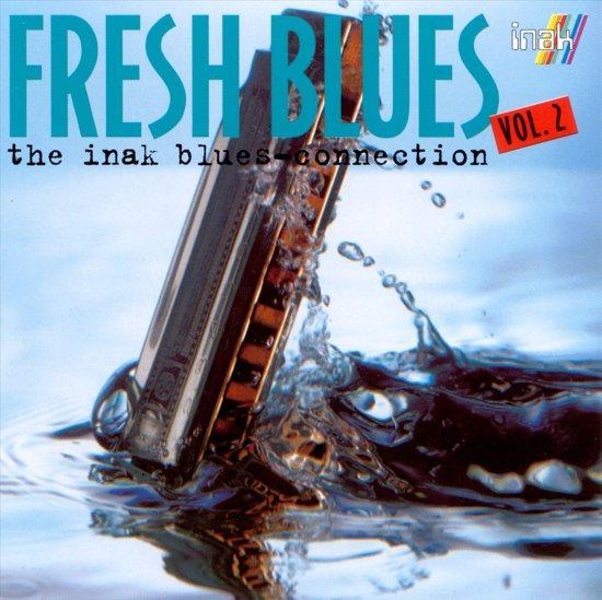 Fresh Blues: The Inak...Vol. 2