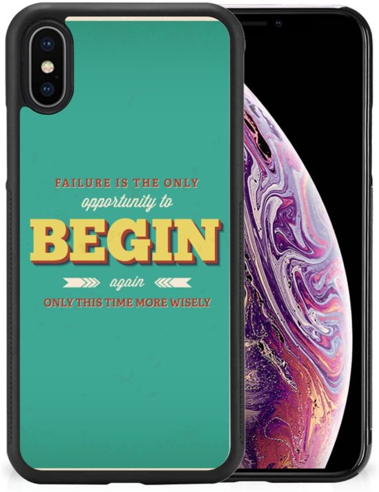 Apple iPhone Xs Max Hoesje met Quotes Quote Begin