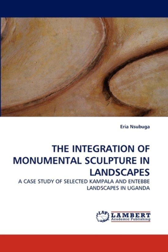 The Integration of Monumental Sculpture in Landscapes