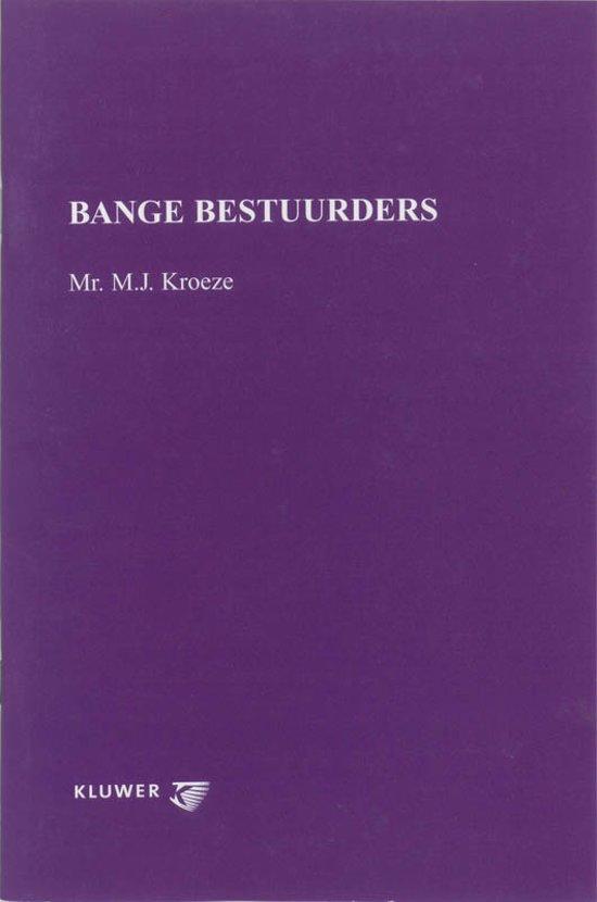 Boek cover Bange bestuurders van M.J. Kroeze (Onbekend)