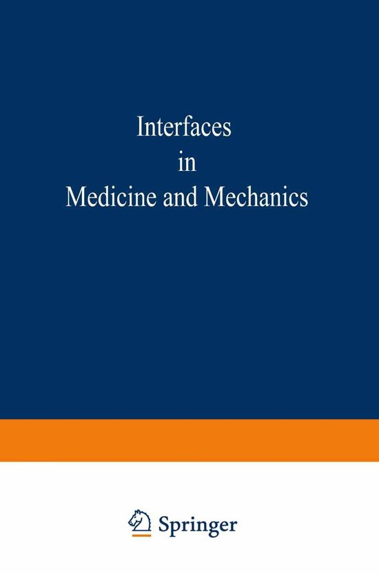 Proceedings of the First International Conference on Interfaces in Medicine and Mechanics