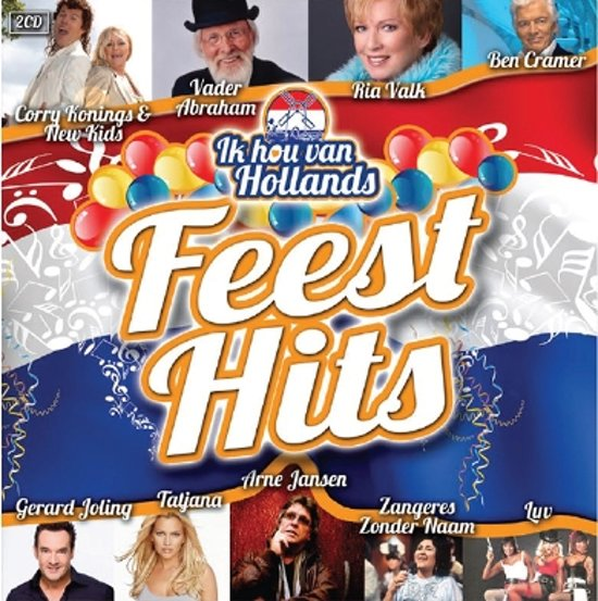 Various - Ik Hou Van Hollands - Feest Hits