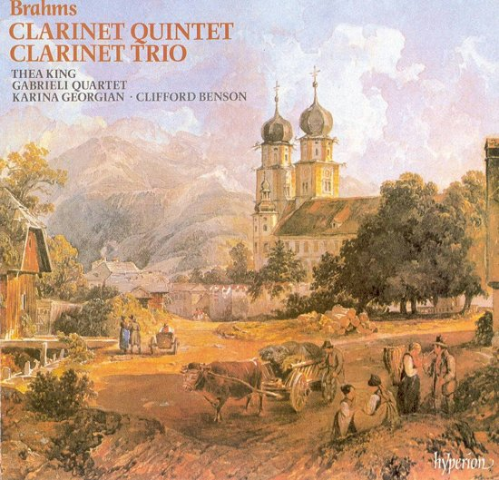Brahms: Clarinet Quintet, Clarinet Trio / King, Gabrielli Qt
