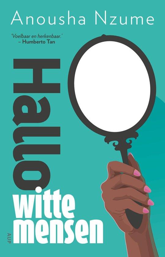 Boek cover Hallo witte mensen van Anousha Nzume (Onbekend)