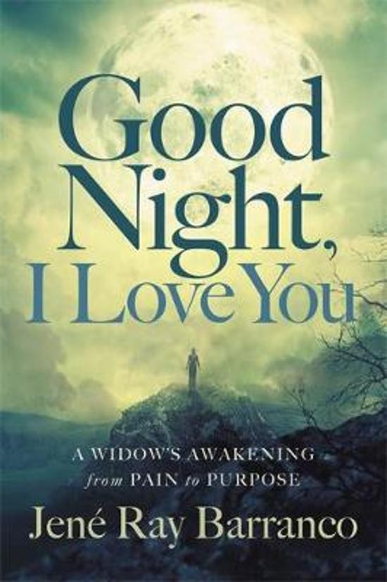 Bolcom Good Night I Love You Jene Ray Barranco 9781455598441