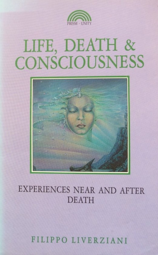 Life, Death and Consciousness