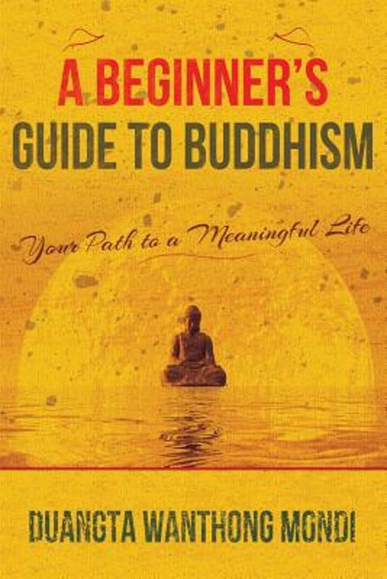 A Beginner's Guide to Buddhism