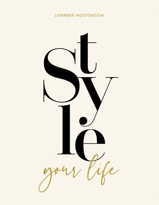 Boek cover Style your Life van Lonneke Nooteboom (Paperback)