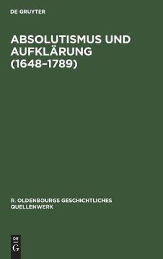 Absolutismus Und Aufkl rung (1648-1789)