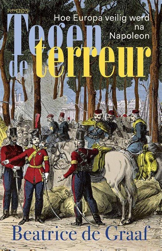 Boek cover Tegen de terreur van Beatrice de Graaf (Hardcover)