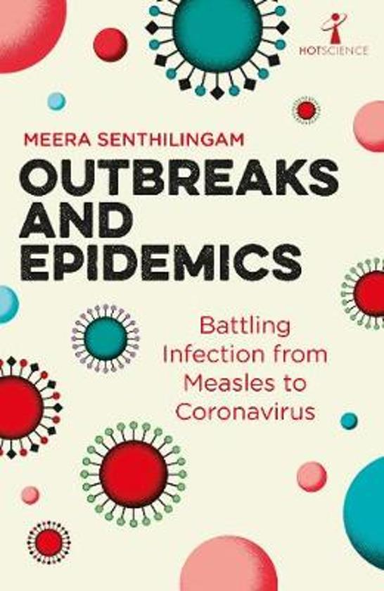 Outbreaks and Epidemics Battling infection from measles to coronavirus