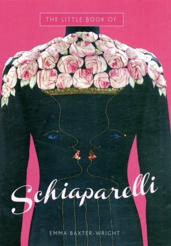 Boek cover Little Book of Schiaparelli van Emma Baxter-Wright (Hardcover)