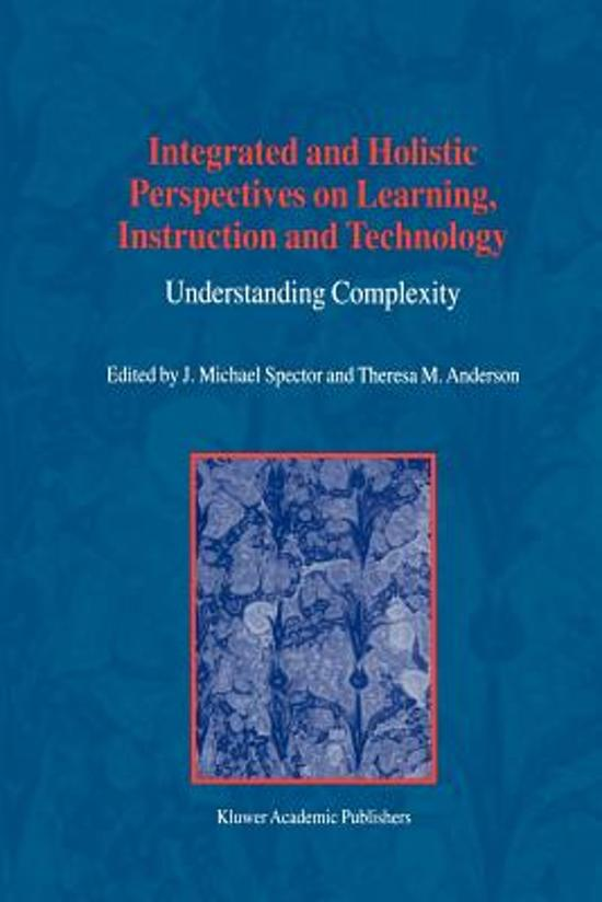 Integrated and Holistic Perspectives on Learning, Instruction and Technology
