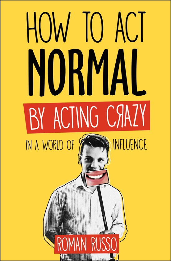 How To Act Normal