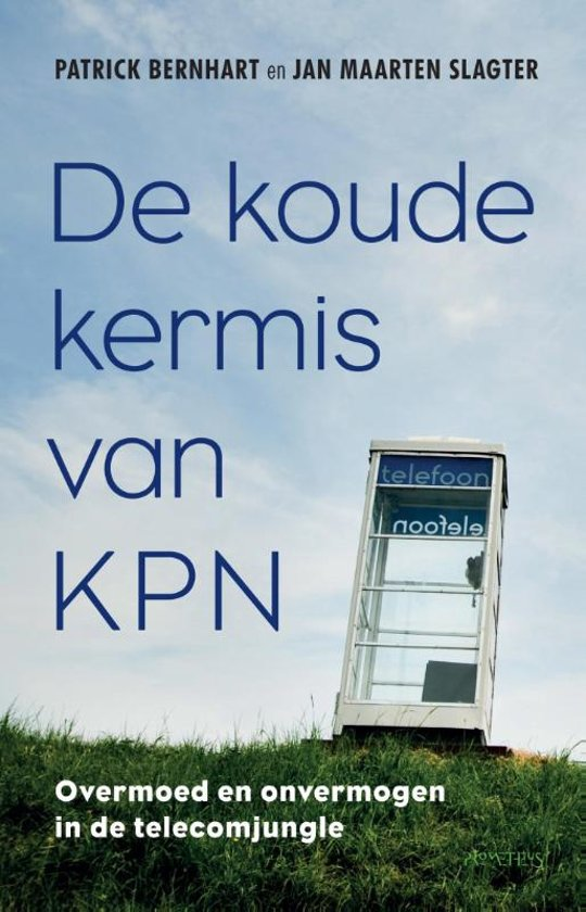 Boek cover De koude kermis van KPN van Jan Maarten Slagter (Paperback)