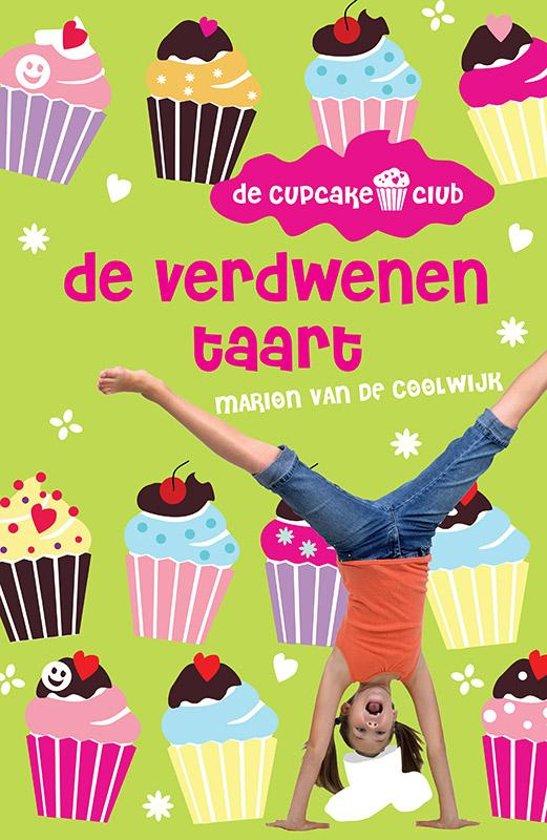 de verdwenen taart bol.| De Cupcakeclub 2   De verdwenen taart, Marion van de  de verdwenen taart