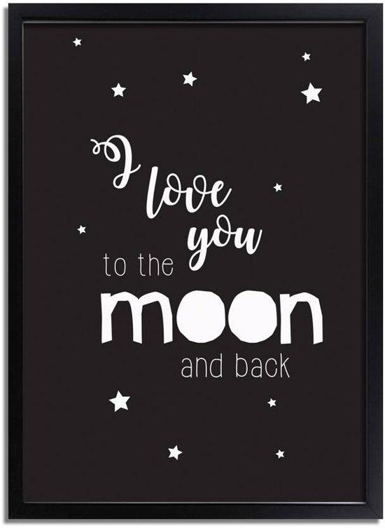 Kinderkamer poster I love you to the moon and back DesignClaud - Zwart wit - A2 + Fotolijst zwart