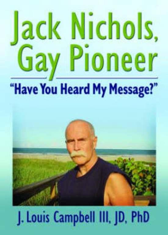Jack Nichols, Gay Pioneer